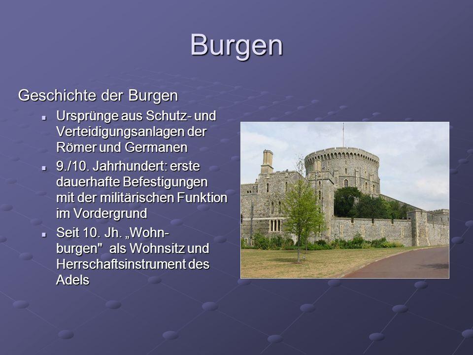 Burgen Geschichte der Burgen