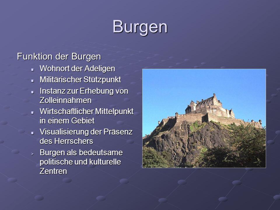 Burgen Funktion der Burgen Wohnort der Adeligen