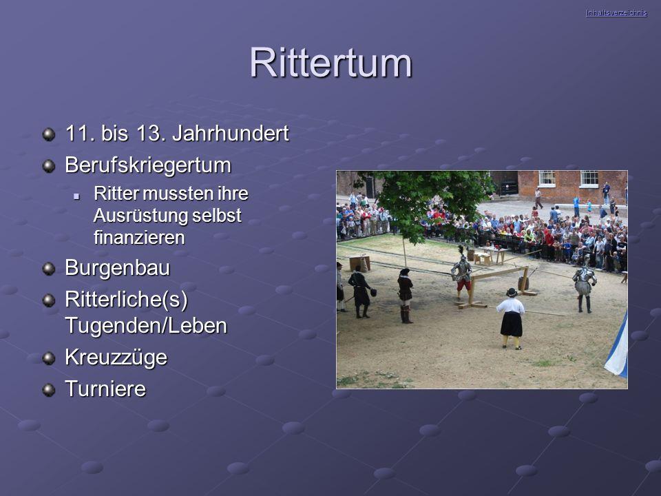 Rittertum 11. bis 13. Jahrhundert Berufskriegertum Burgenbau