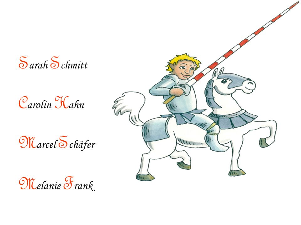 Sarah Schmitt Carolin Hahn Marcel Schäfer Melanie Frank