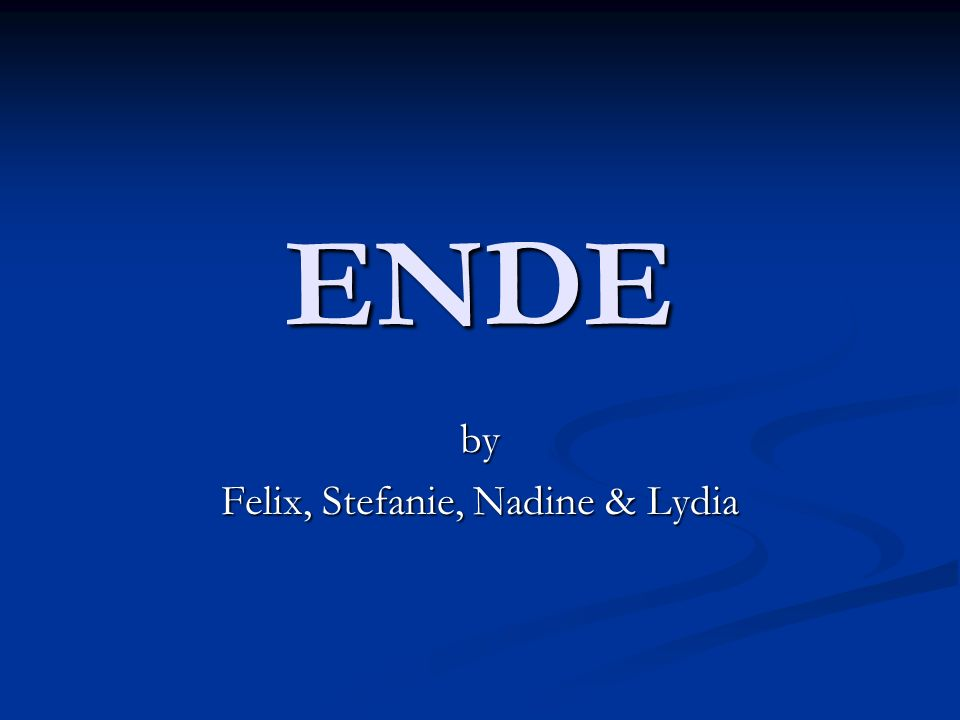 by Felix, Stefanie, Nadine & Lydia