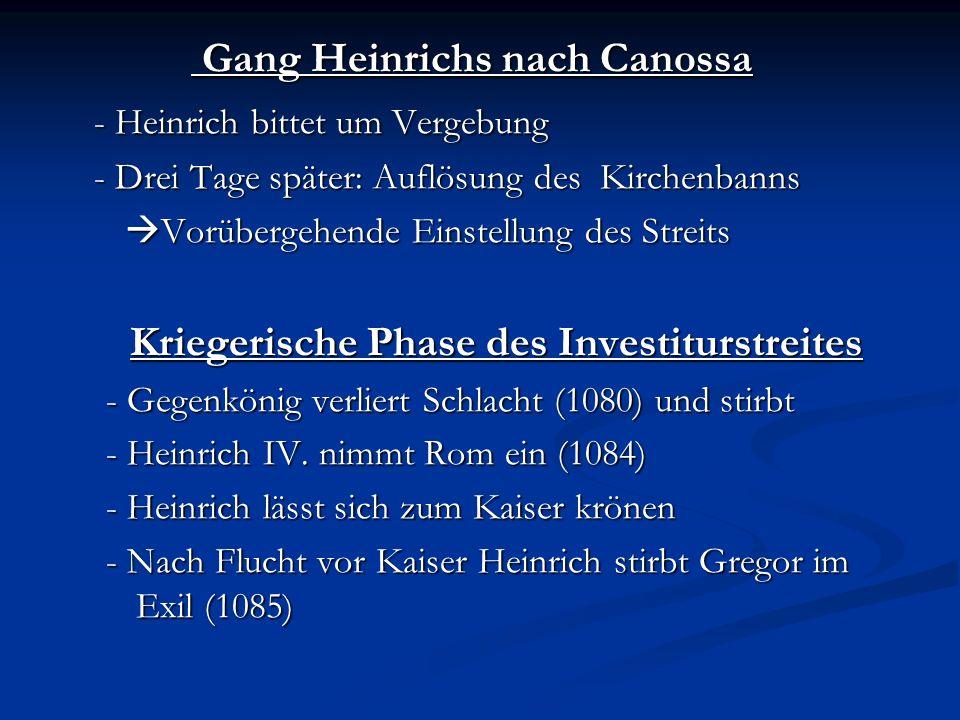 Gang Heinrichs nach Canossa Kriegerische Phase des Investiturstreites