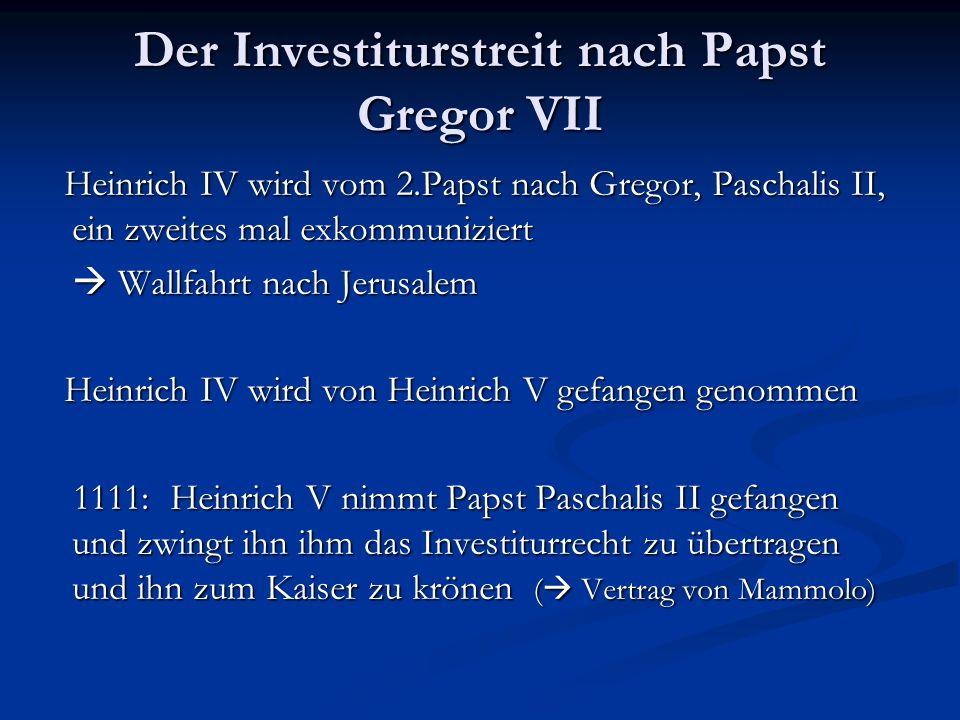 Der Investiturstreit nach Papst Gregor VII