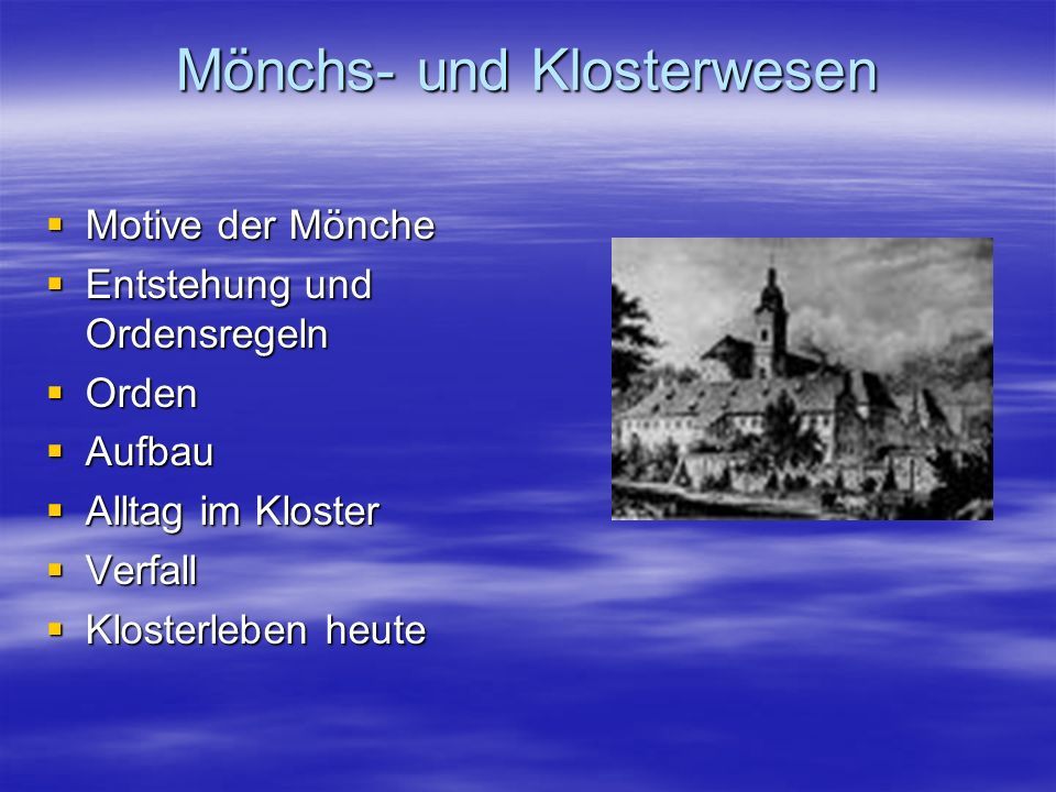 Mönchs- und Klosterwesen