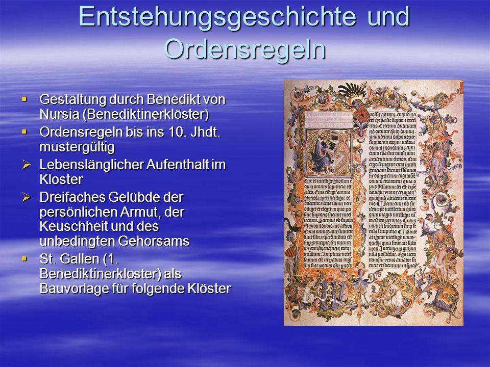 Entstehungsgeschichte und Ordensregeln