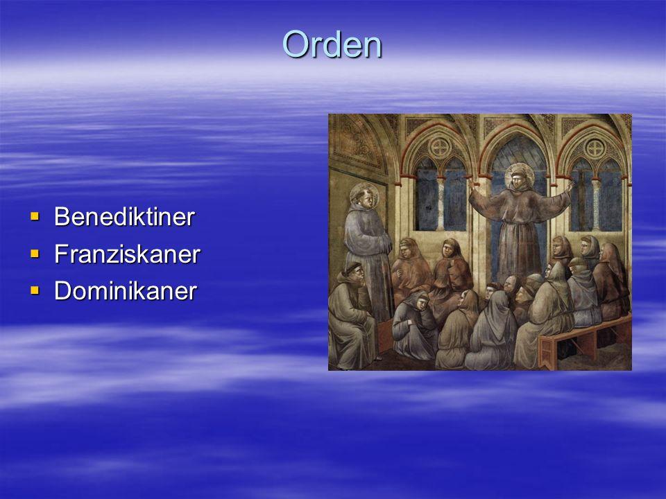 Orden Benediktiner Franziskaner Dominikaner