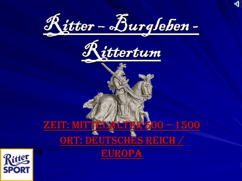 Ritter – Burgleben - Rittertum