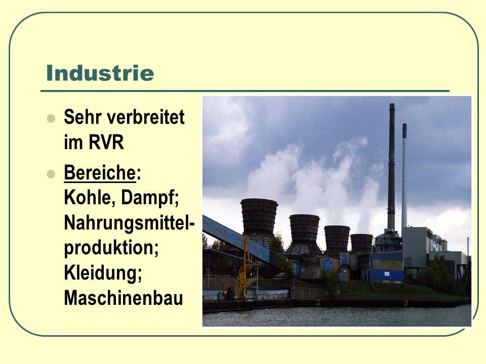 Industrie Sehr verbreitet im RVR