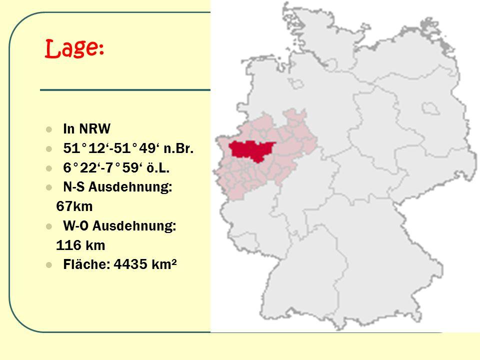 Lage: In NRW 51°12'-51°49' n.Br. 6°22'-7°59' ö.L. N-S Ausdehnung: 67km