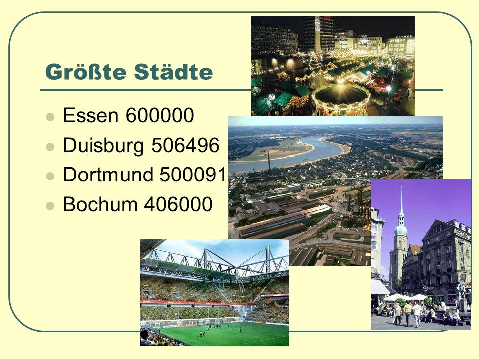 Größte Städte Essen 600000 Duisburg 506496 Dortmund 500091
