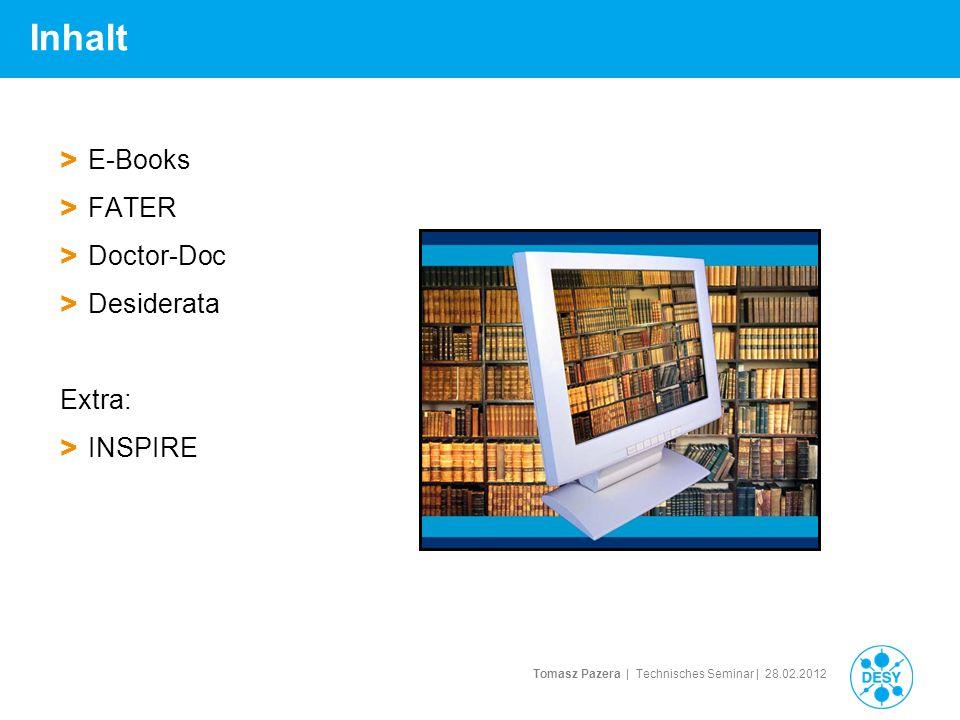Inhalt E-Books FATER Doctor-Doc Desiderata Extra: INSPIRE Hallo