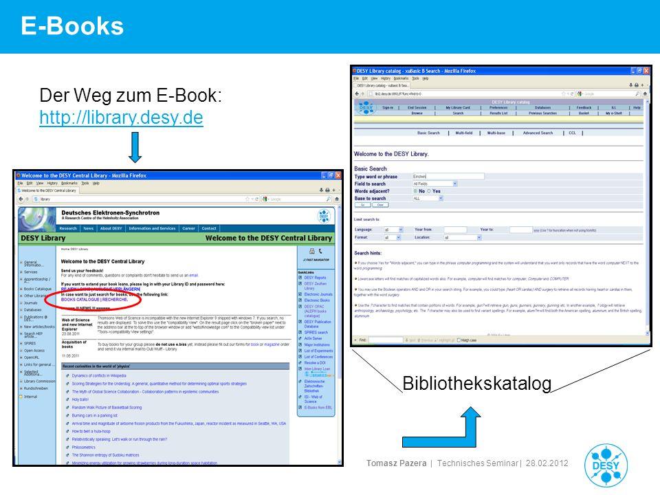 E-Books Der Weg zum E-Book: http://library.desy.de Bibliothekskatalog