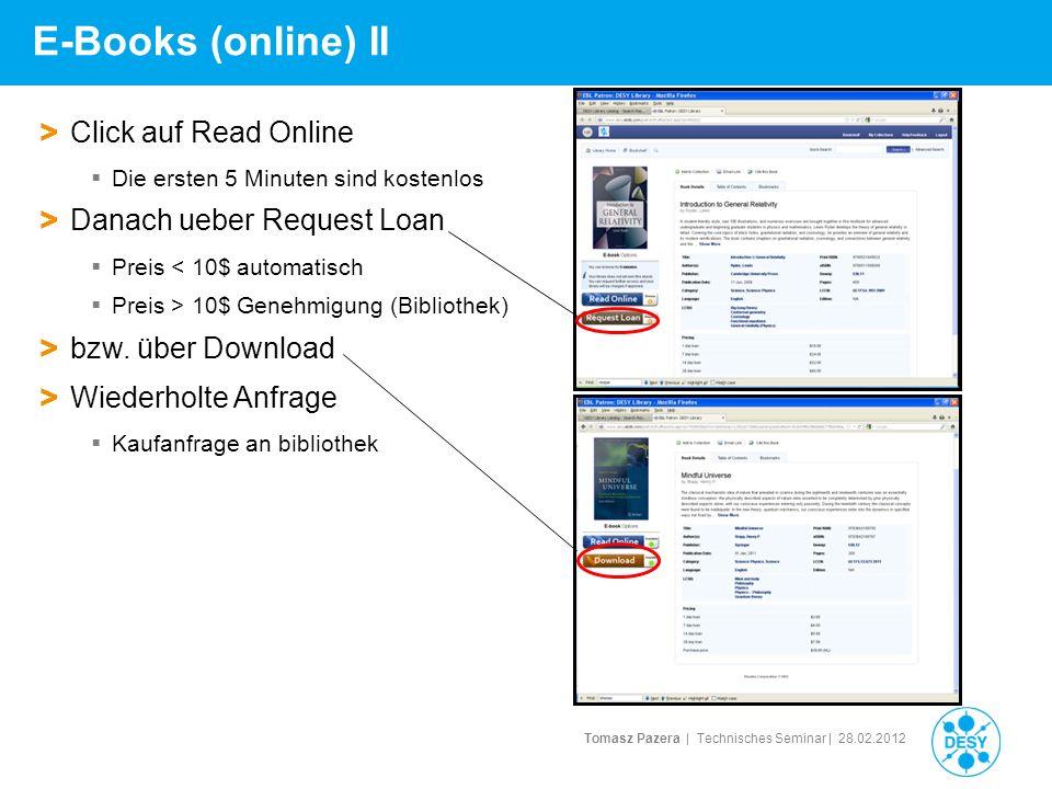 E-Books (online) II Click auf Read Online Danach ueber Request Loan
