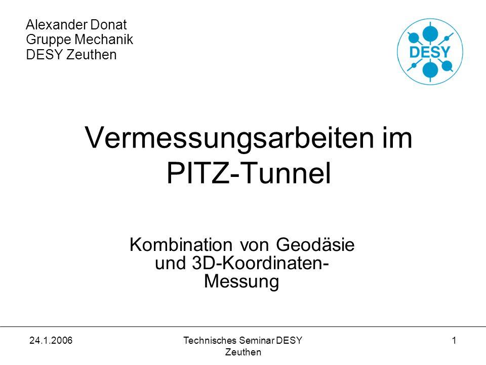 Vermessungsarbeiten im PITZ-Tunnel