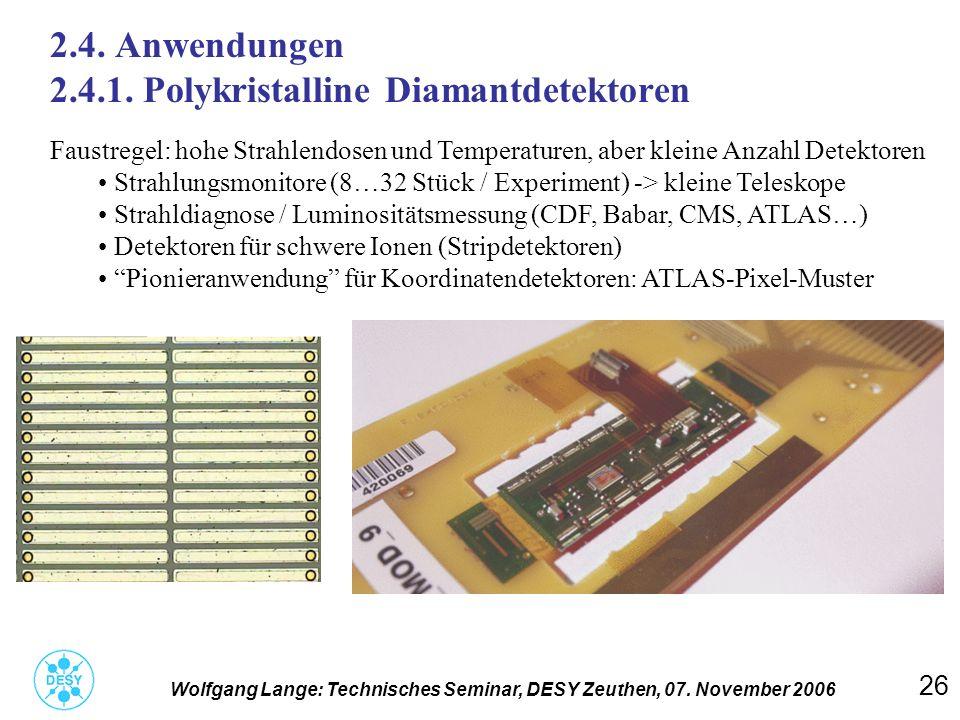 2.4. Anwendungen 2.4.1. Polykristalline Diamantdetektoren