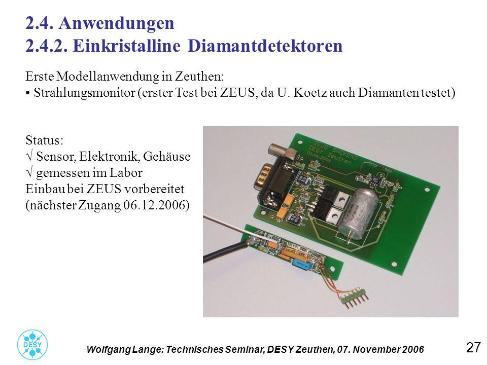 2.4. Anwendungen 2.4.2. Einkristalline Diamantdetektoren