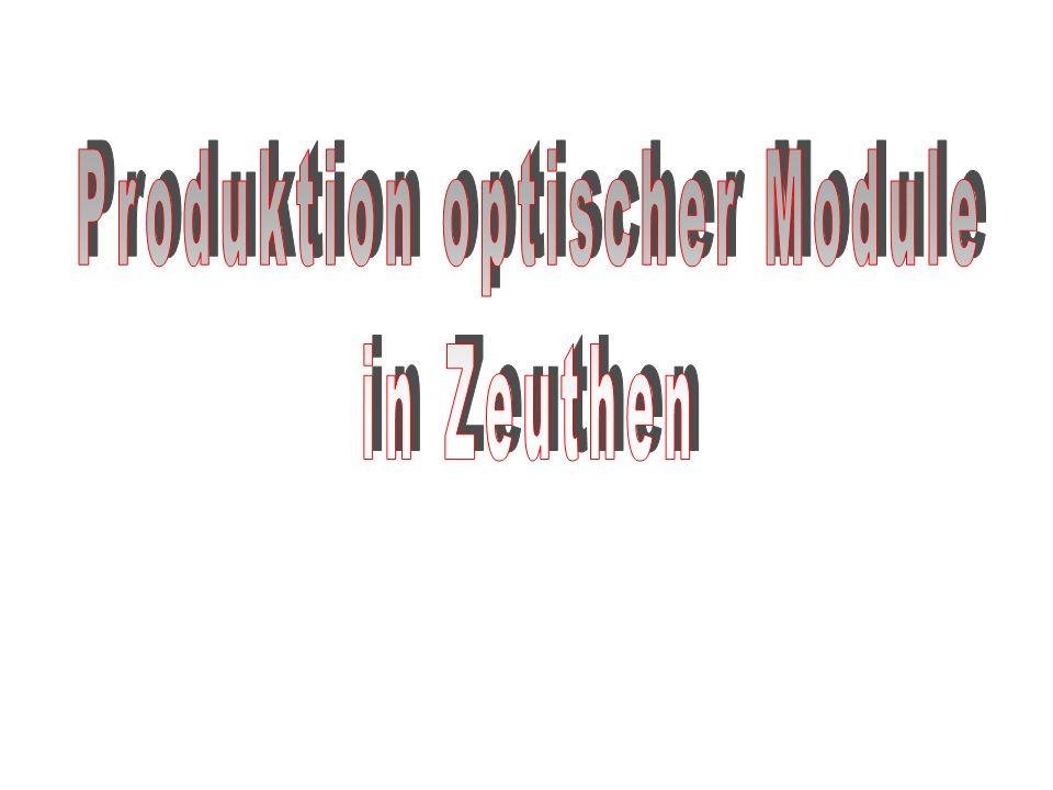 Produktion optischer Module