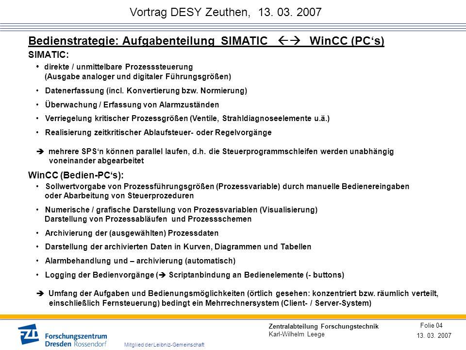 Bedienstrategie: Aufgabenteilung SIMATIC  WinCC (PC's)