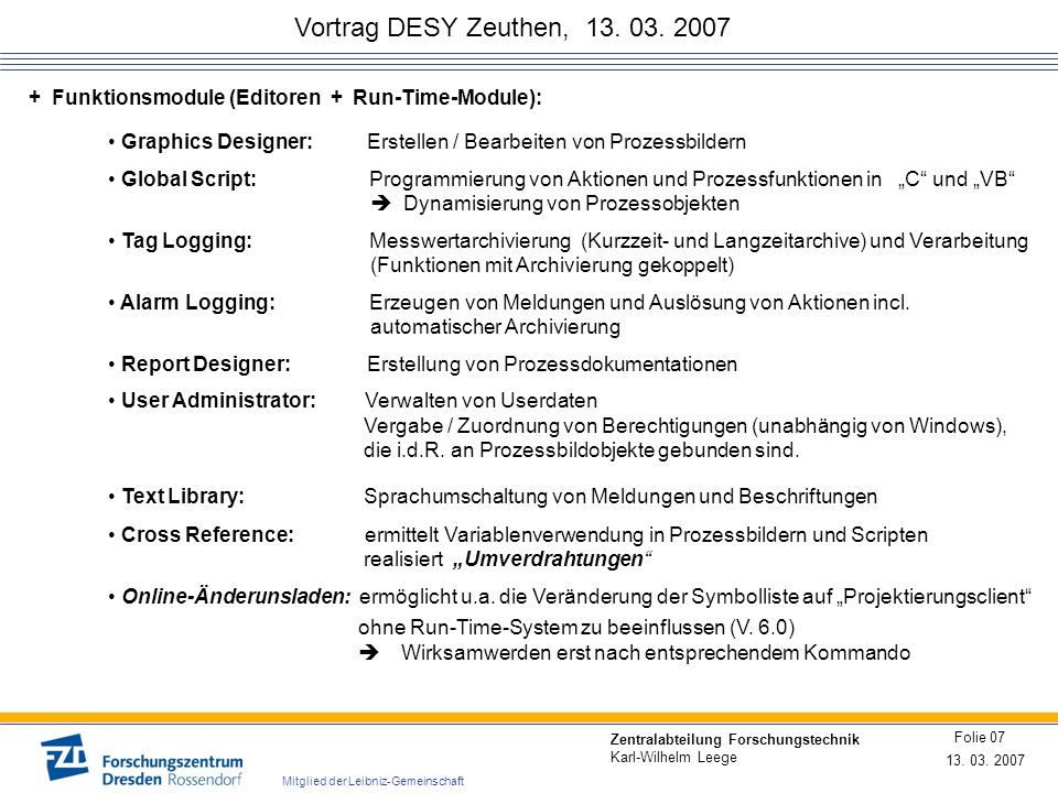 Vortrag DESY Zeuthen, 13. 03. 2007 + Funktionsmodule (Editoren + Run-Time-Module):