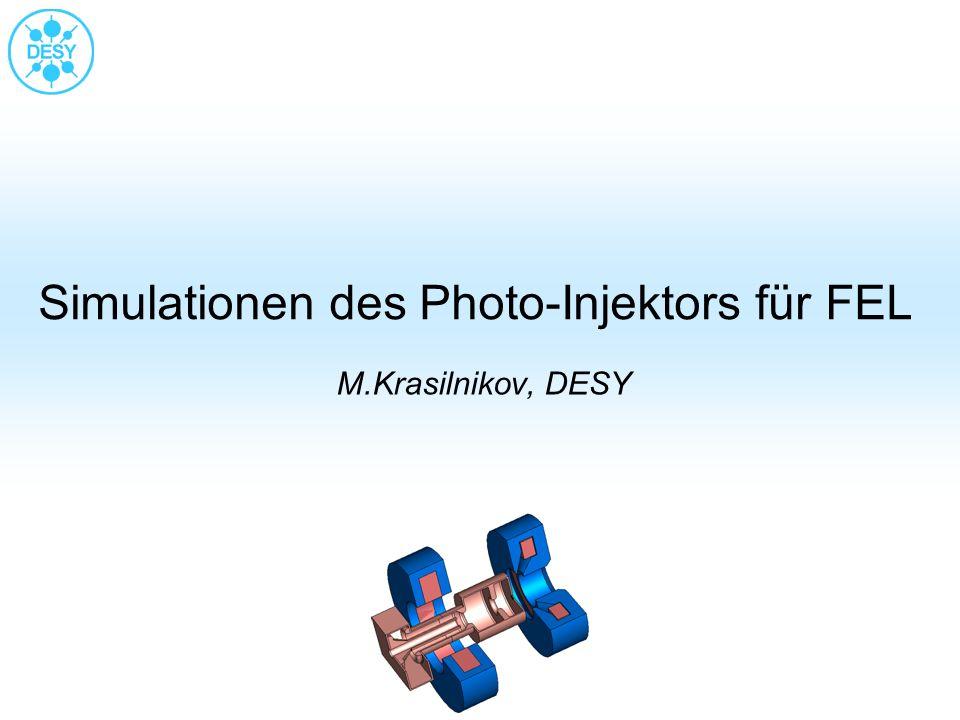 Simulationen des Photo-Injektors für FEL