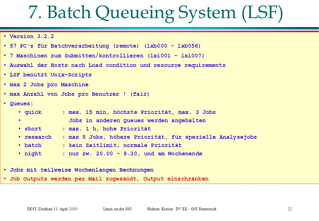 7. Batch Queueing System (LSF)