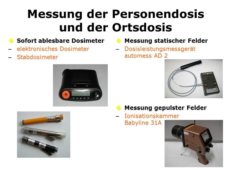 Messung der Personendosis und der Ortsdosis