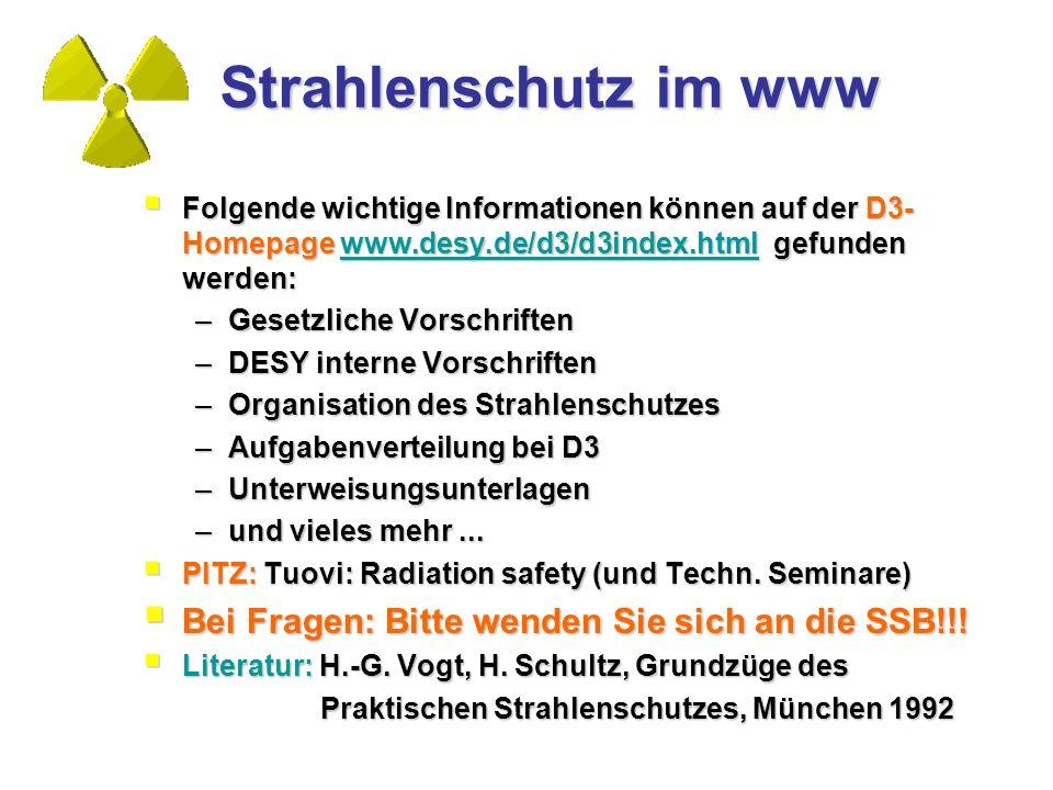 Strahlenschutz im www Bei Fragen: Bitte wenden Sie sich an die SSB!!!
