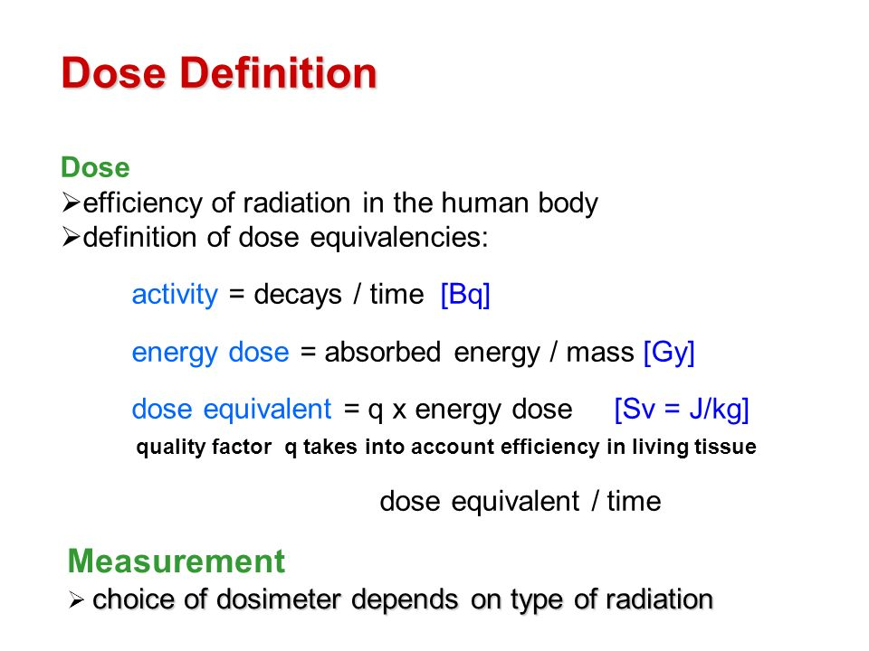 Dose Definition Measurement Dose