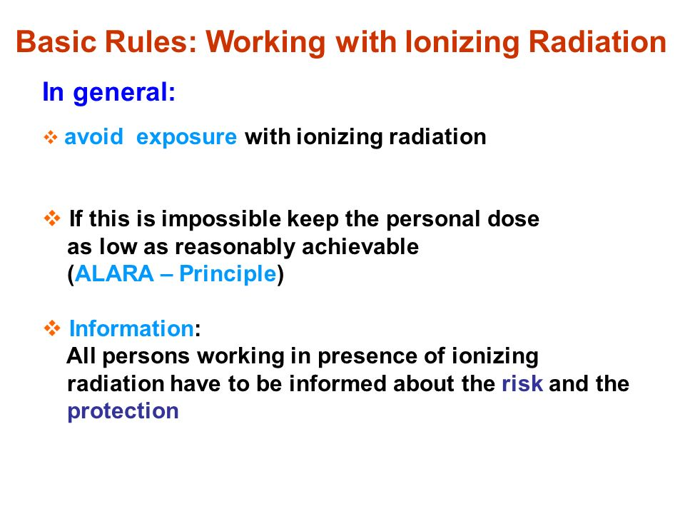 Basic Rules: Working with Ionizing Radiation
