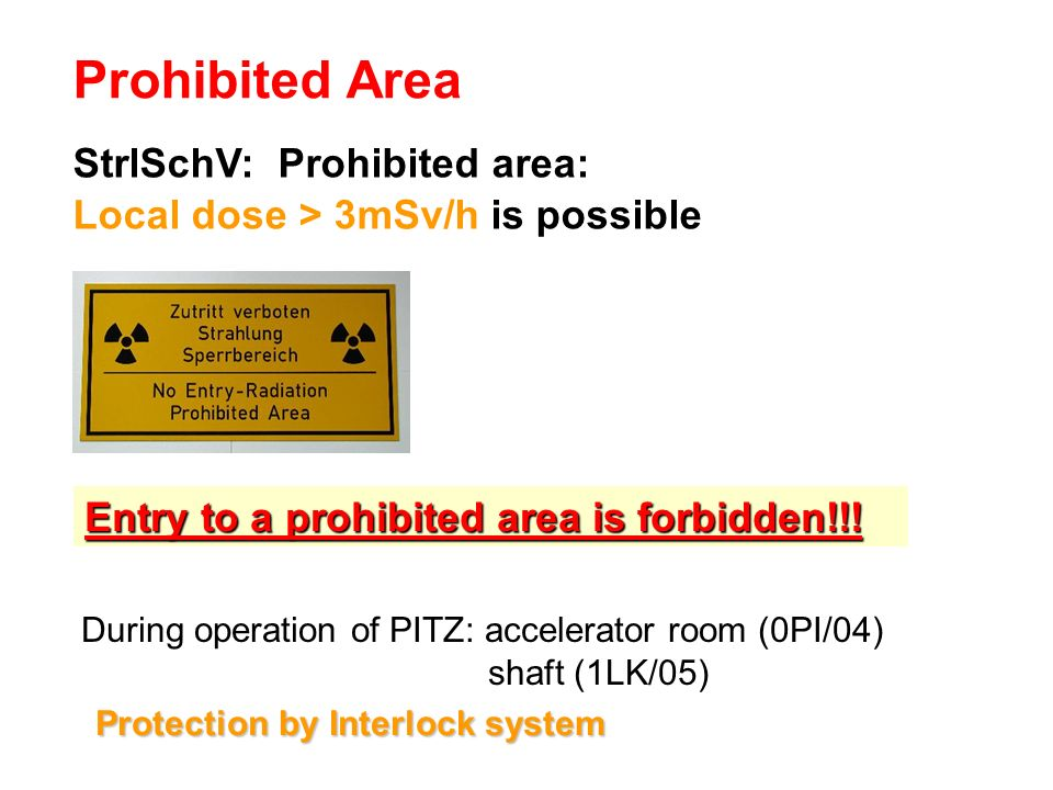 Prohibited Area StrlSchV: Prohibited area: