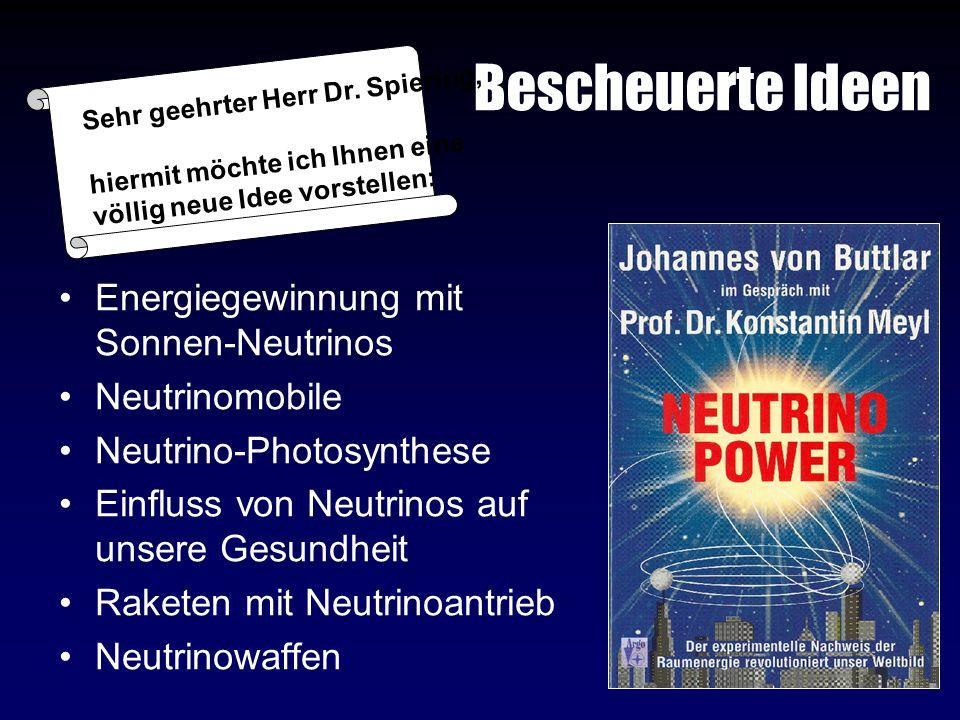 Bescheuerte Ideen Energiegewinnung mit Sonnen-Neutrinos Neutrinomobile
