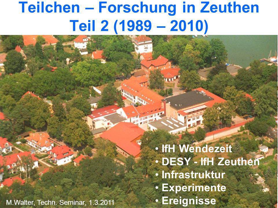 Teilchen – Forschung in Zeuthen Teil 2 (1989 – 2010)