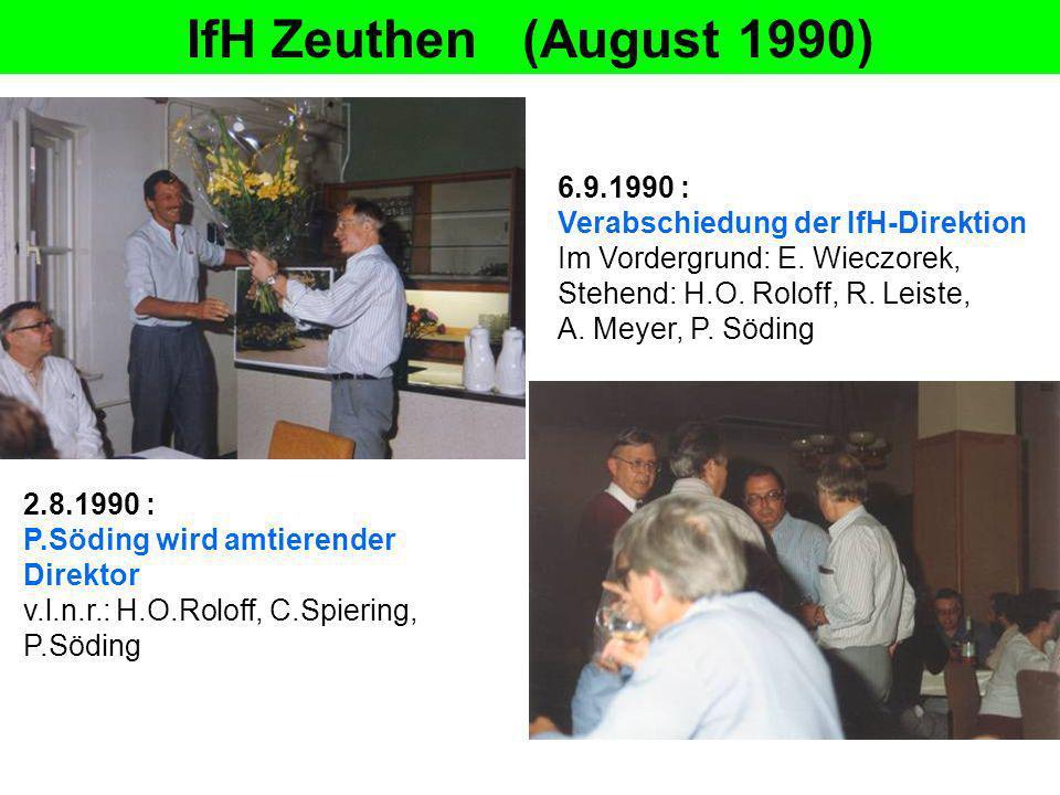IfH Zeuthen (August 1990) 6.9.1990 : Verabschiedung der IfH-Direktion Im Vordergrund: E. Wieczorek,
