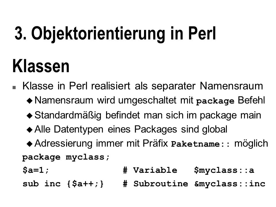 3. Objektorientierung in Perl