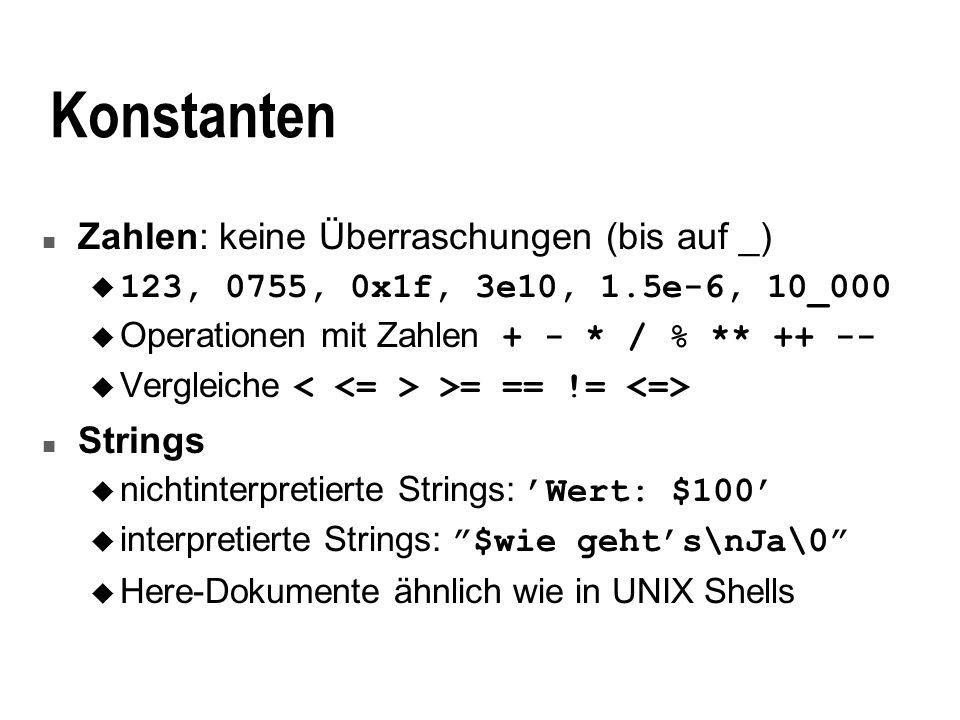 Konstanten Zahlen: keine Überraschungen (bis auf _) Strings