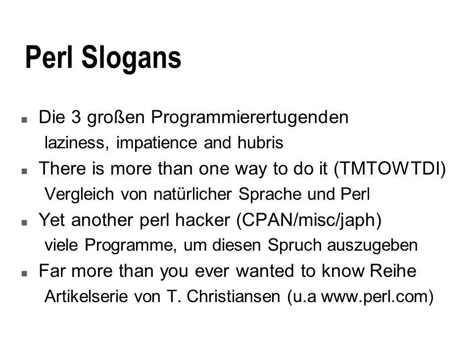 Perl Slogans Die 3 großen Programmierertugenden