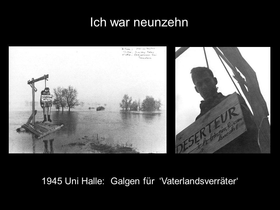 Ich war neunzehn 1945 Uni Halle: Galgen für 'Vaterlandsverräter'