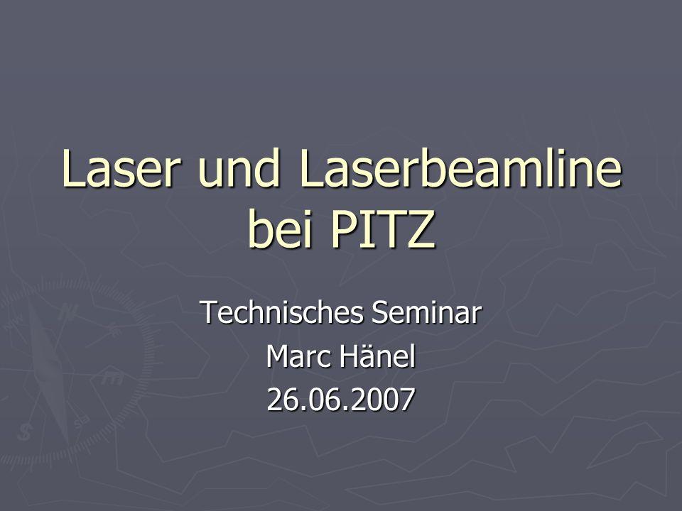 Laser und Laserbeamline bei PITZ