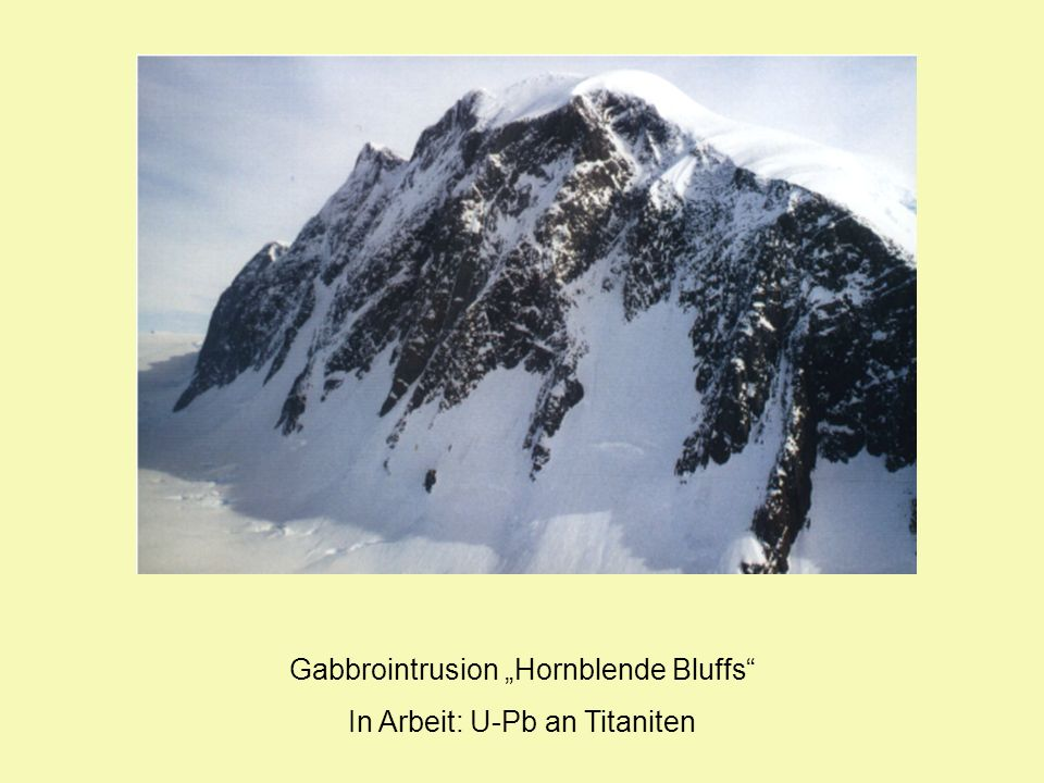 """Gabbrointrusion """"Hornblende Bluffs In Arbeit: U-Pb an Titaniten"""