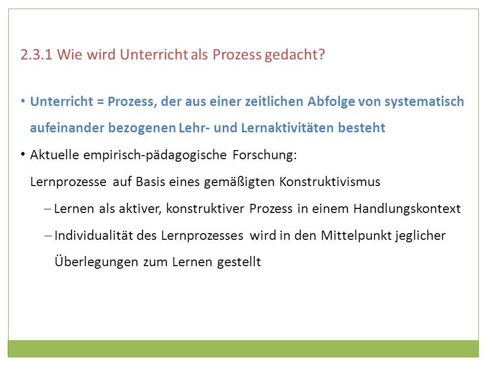 2.3.1 Wie wird Unterricht als Prozess gedacht