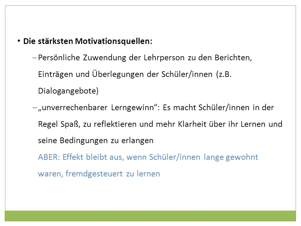 Die stärksten Motivationsquellen: