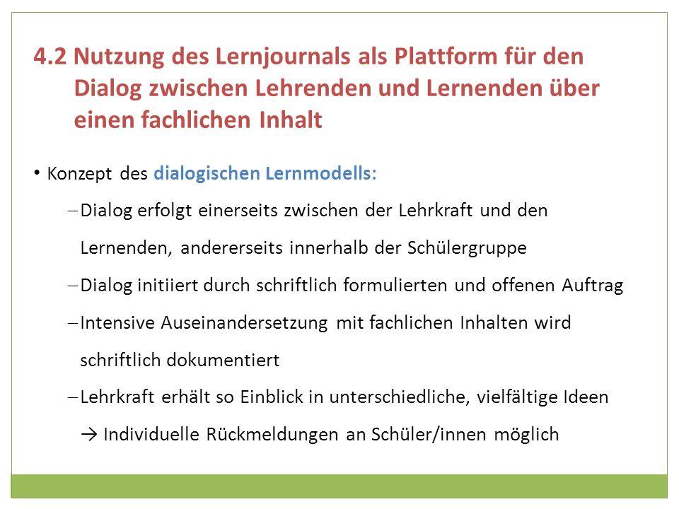 4.2 Nutzung des Lernjournals als Plattform für den Dialog zwischen Lehrenden und Lernenden über einen fachlichen Inhalt
