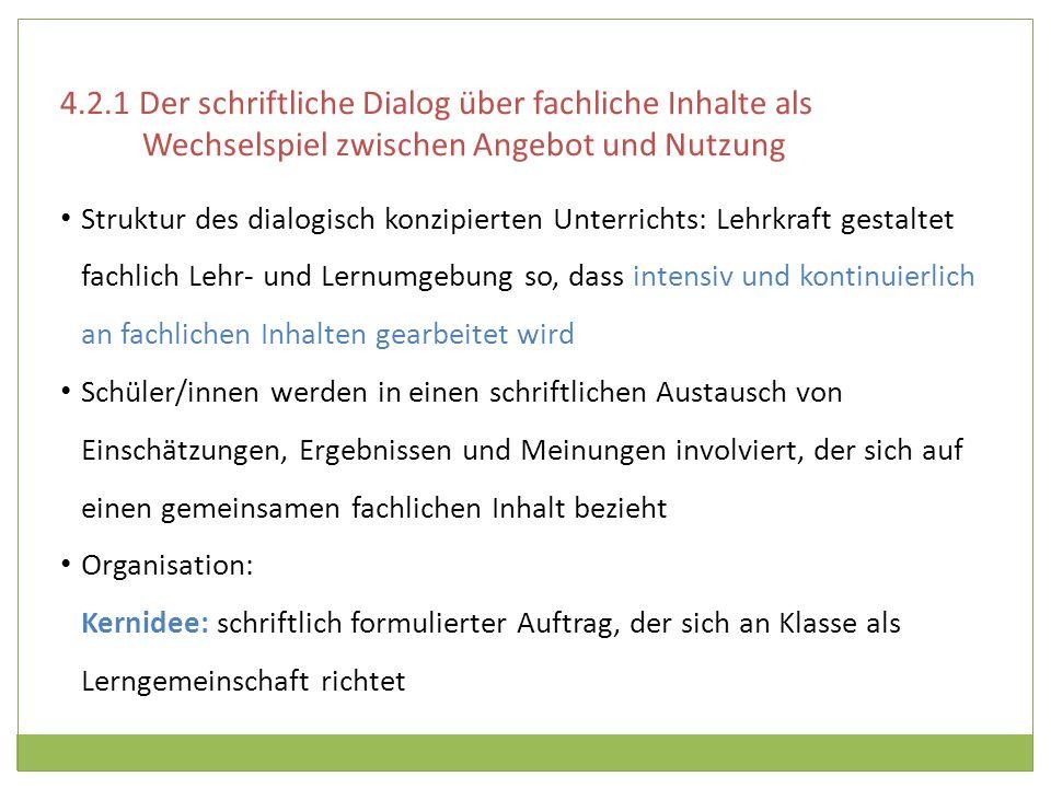 4.2.1 Der schriftliche Dialog über fachliche Inhalte als Wechselspiel zwischen Angebot und Nutzung