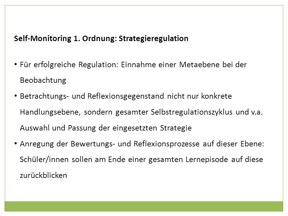 Self-Monitoring 1. Ordnung: Strategieregulation