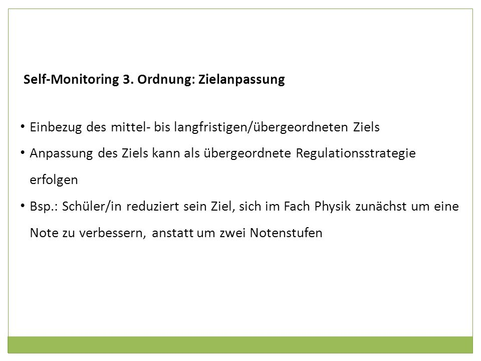 Self-Monitoring 3. Ordnung: Zielanpassung