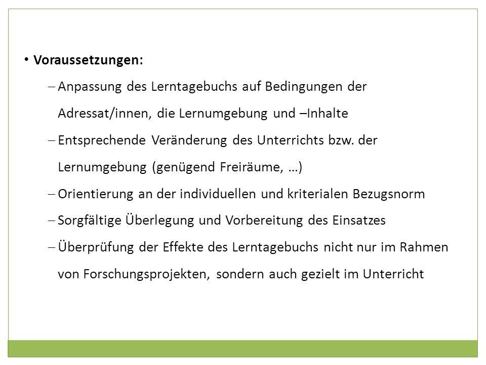 Voraussetzungen: Anpassung des Lerntagebuchs auf Bedingungen der Adressat/innen, die Lernumgebung und –Inhalte.