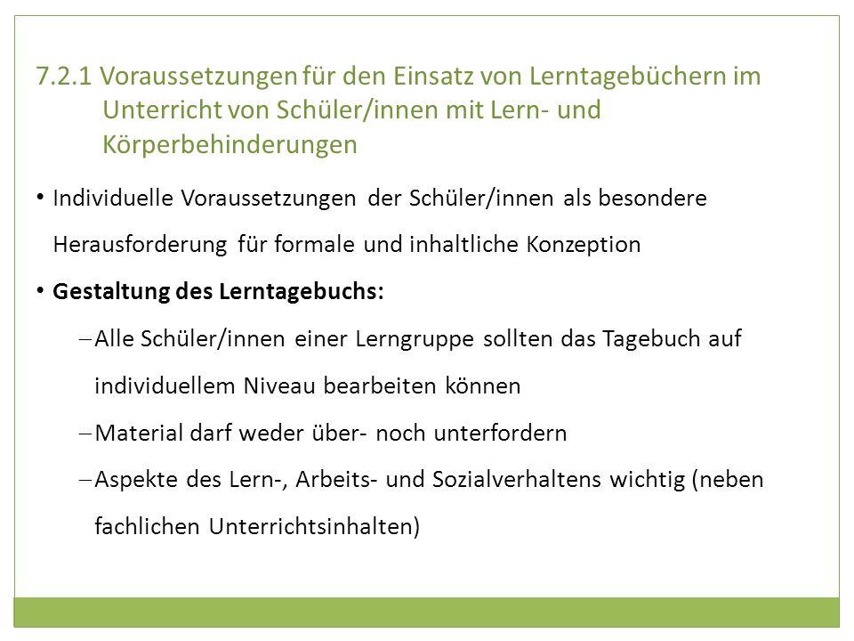 7.2.1 Voraussetzungen für den Einsatz von Lerntagebüchern im Unterricht von Schüler/innen mit Lern- und Körperbehinderungen