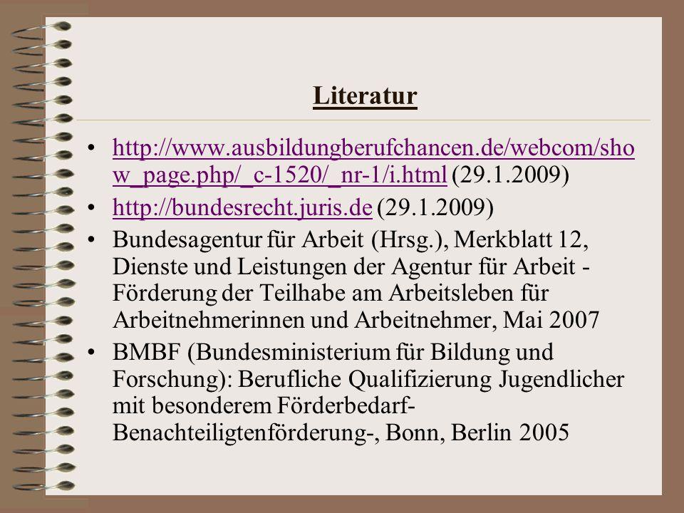 Literatur http://www.ausbildungberufchancen.de/webcom/show_page.php/_c-1520/_nr-1/i.html (29.1.2009)