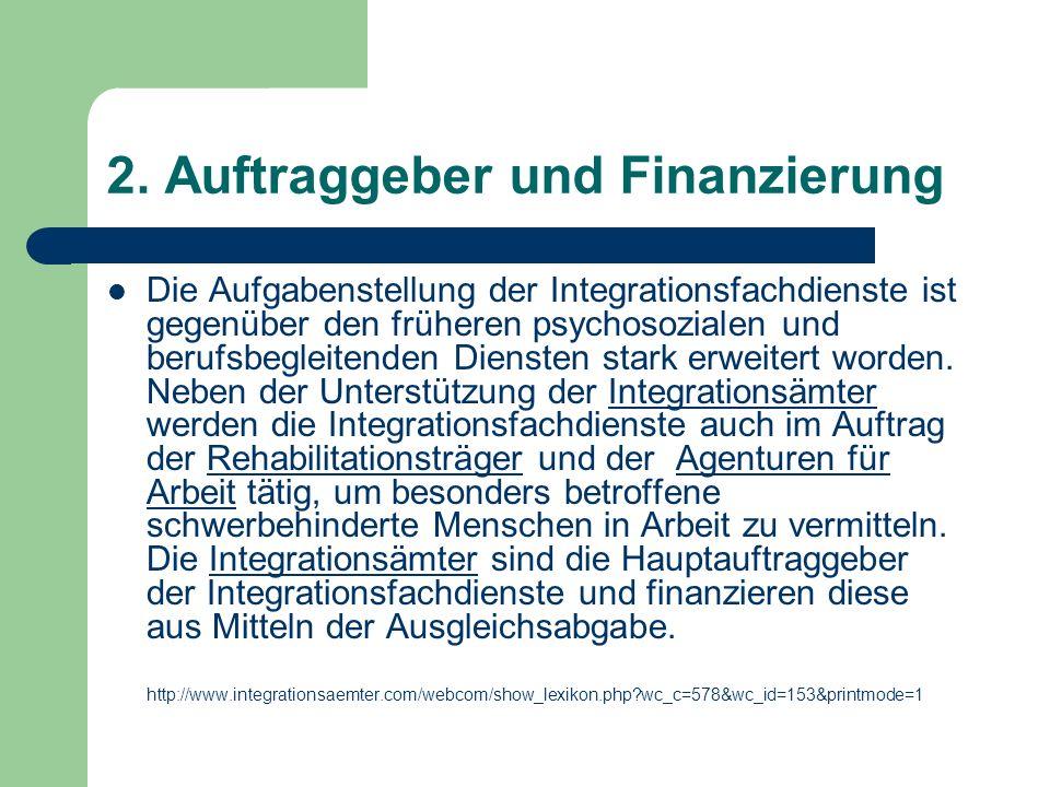 2. Auftraggeber und Finanzierung