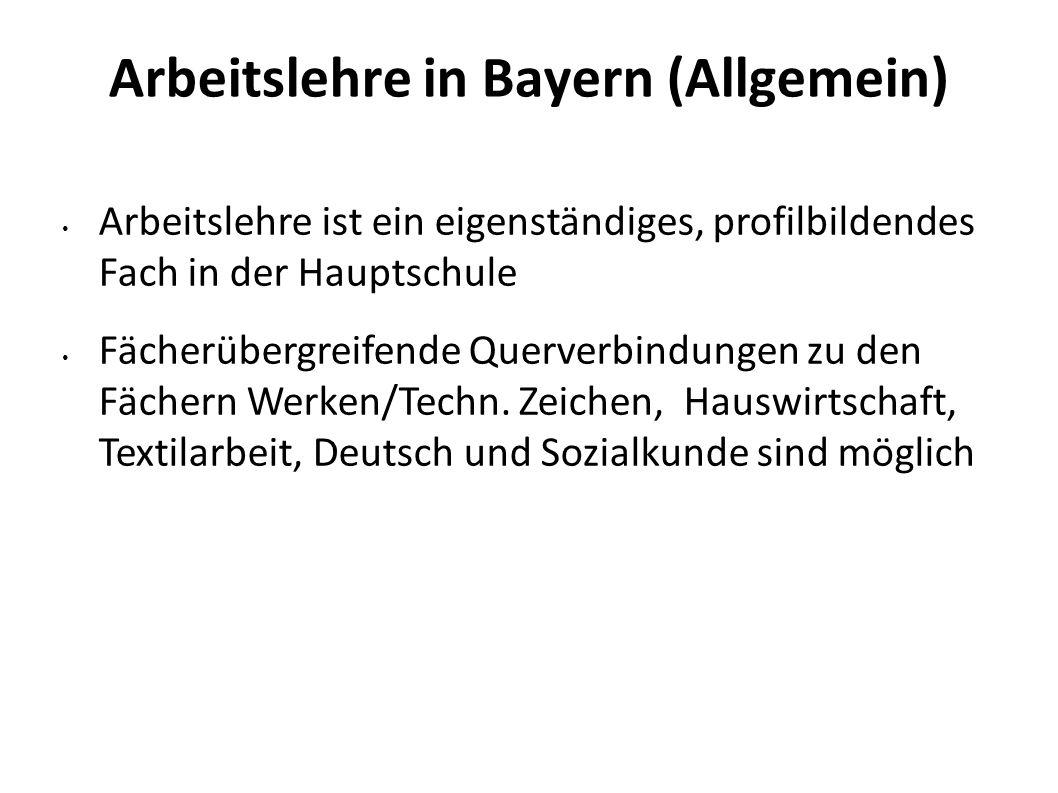 Arbeitslehre in Bayern (Allgemein)